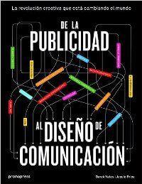 De La Publicidad Al Diseño De Comunicación