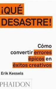 Cómo convertir errores épicos en éxitos creativos