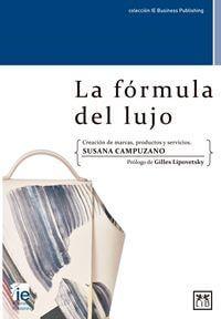 La Fórmula Del Lujo