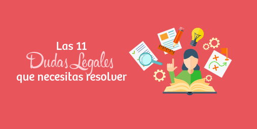 ▷ Las 11 Dudas Legales más importantes en Marketing Digital